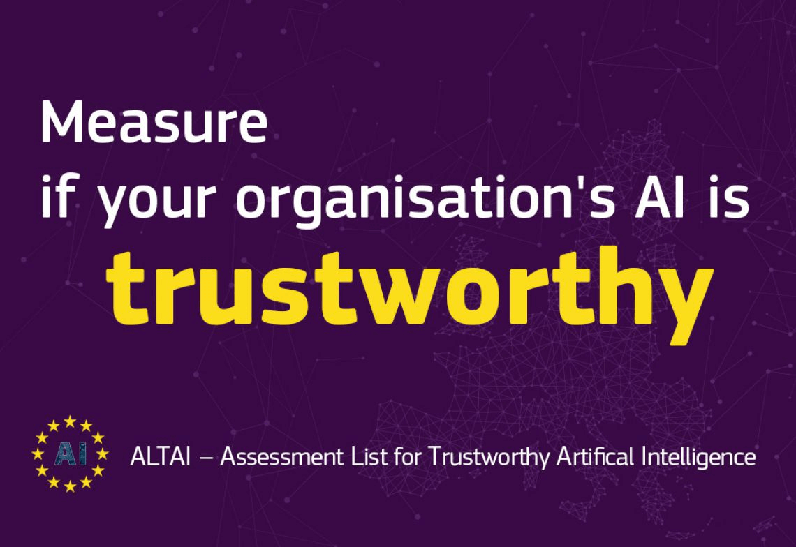 ALTAI - Assessment List for Trustworthy Artificial Intelligence (AI)